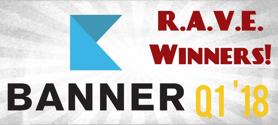 Q1 Rave Winners Announced - Congrats All!!!